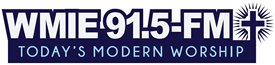 WMIE 91.5 FM, Today's Modern Worship.